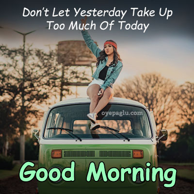 Don't-let-yesterday-good-morning-images-with-quotes