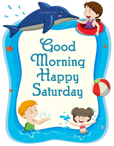 kids enjoy good morning saturday image