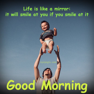 life-is-a-like-mirror-good-morning-images-with-quotes
