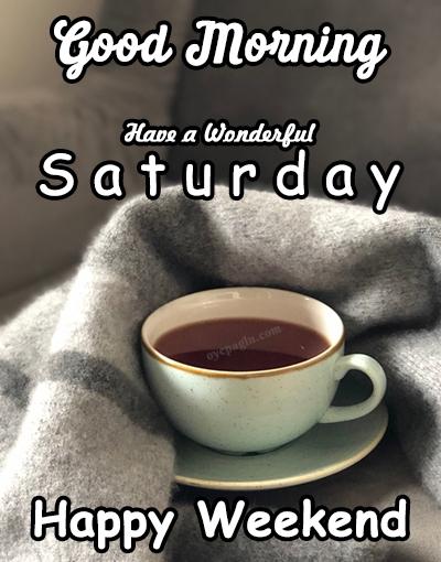 saturday bed tea good morning