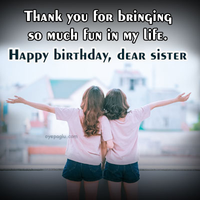 fun in my life happy birthday sister image