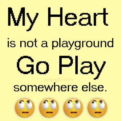 my heart is not a playground WhatsApp DP