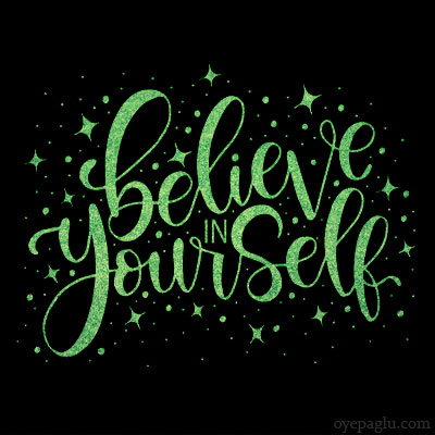 Believe in yourself positive quotes images