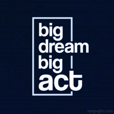 Big dream big act motivational quotes images