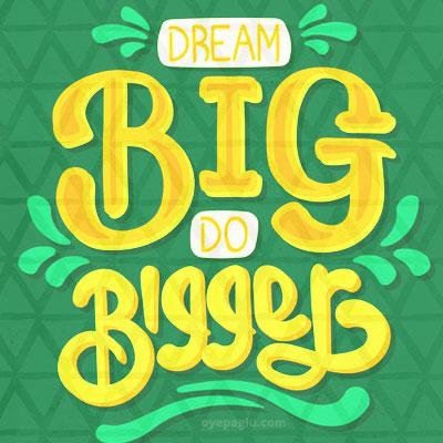 Dream big do bigger Motivational quotes images