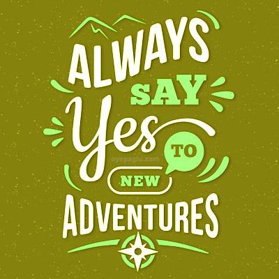 always say yes Motivational quotes images