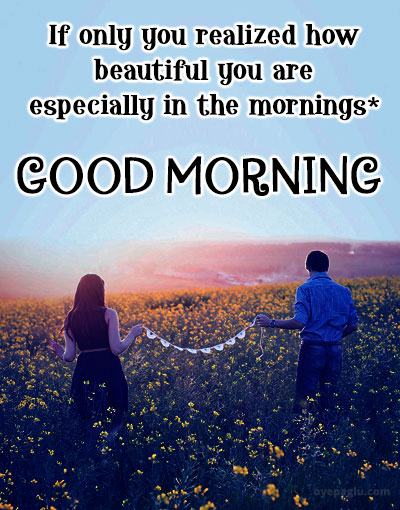 beautiful couple good morning images for her