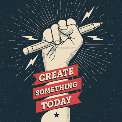 create something today Motivation dp quotes