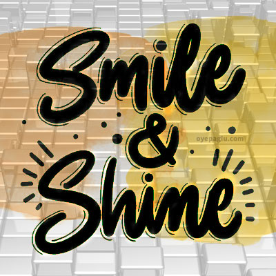 smile and shine Motivational quotes images