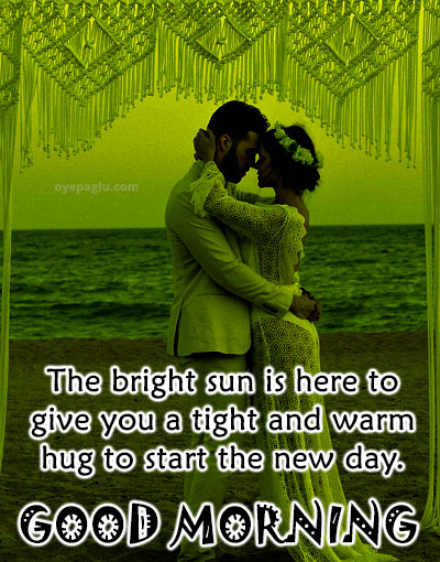 tight and warm hug good morning images for her