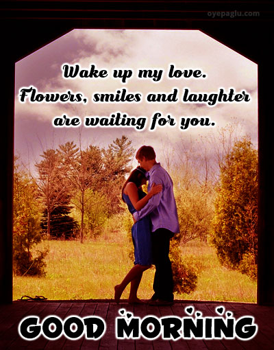 wake up my love good morning images for her