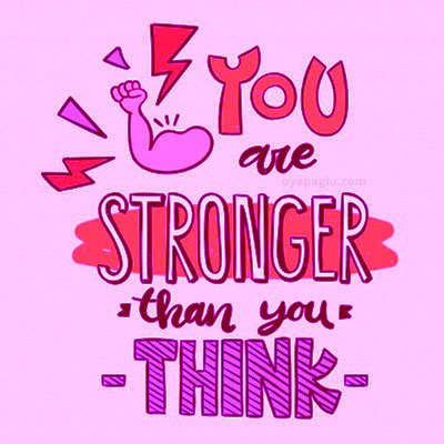 you are stronger than you think whatsapp dp quotes