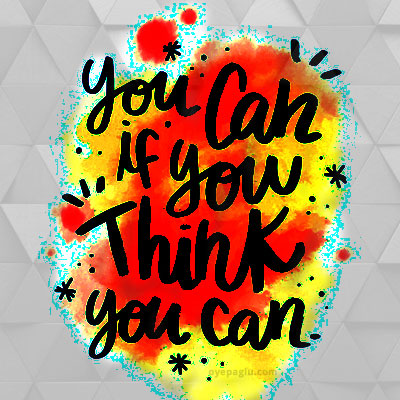 you can if you think you can Motivational quotes images