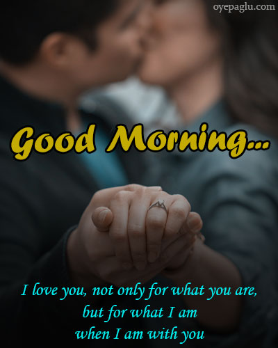 When i am with you Good morning