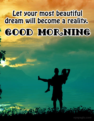 let your most beautiful dream good morning images for her