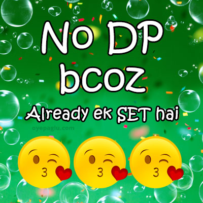 no dp bcoz already ek set hai