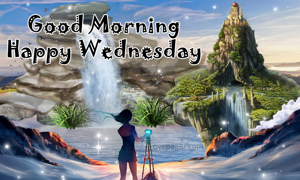 good morning happy wednesday blessings