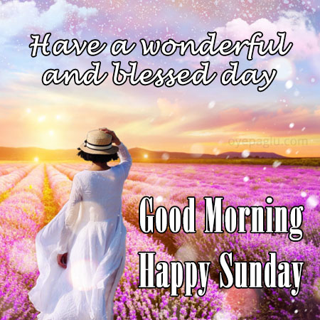 have a wonderful and blessed day