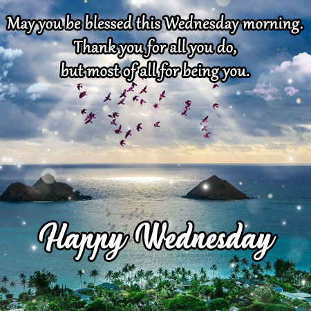 may you be blessed this wednesday